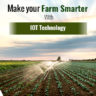 Make Your Small Farm Smart With The Aid of IoT Technology