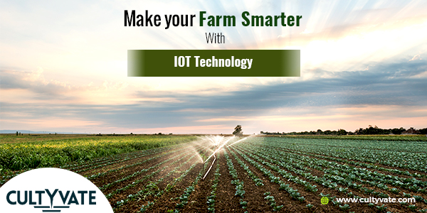 make your small farm smart wit the aid of IOT Technology
